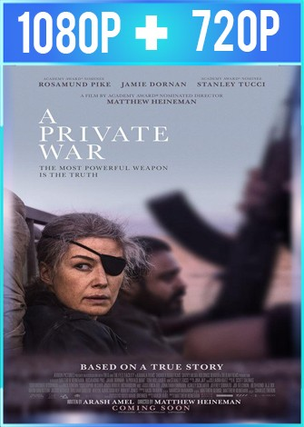 A Private War [La corresponsal] (2018) HD 1080p y 720p Latino Dual