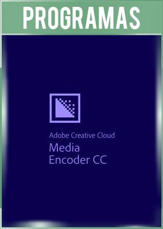 Adobe Media Encoder CC 2020 Versión 14.0 Full Español