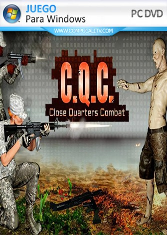 C.Q.C Close Quaters Combat (2019) PC Full