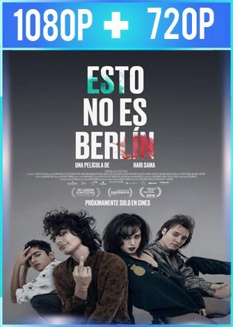 Esto No Es Berlín (2019) HD 1080p y 720p Latino Dual