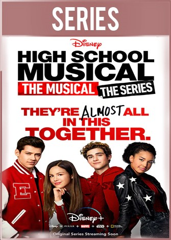High School Musical: El musical: La serie Temporada 1 HD 720p Latino Dual