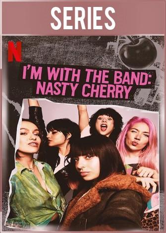 Soy Parte de la Banda Nasty Cherry Temporada 1 Completa HD 720p Latino Dual