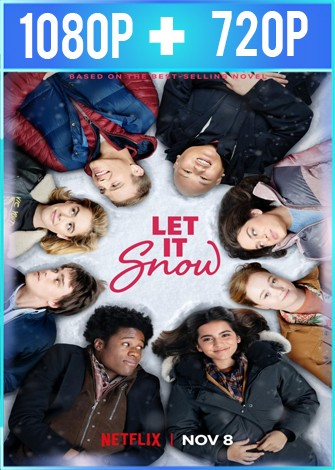 Let It Snow [Noches Blancas] (2019) HD 1080p y 720p Latino Dual