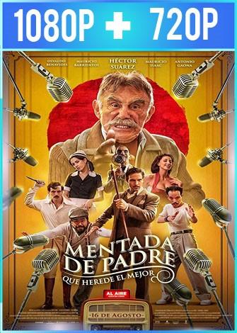 Mentada de padre (2019) HD 1080p y 720p Latino