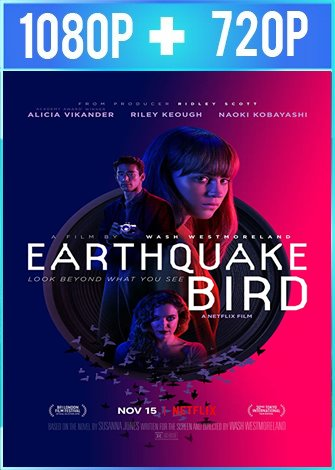 La música del terremoto [Earthquake Bird] (2019) HD 1080p y 720p Latino Dual