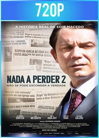 Nada que perder 2 (2019) HD 720p Latino Dual