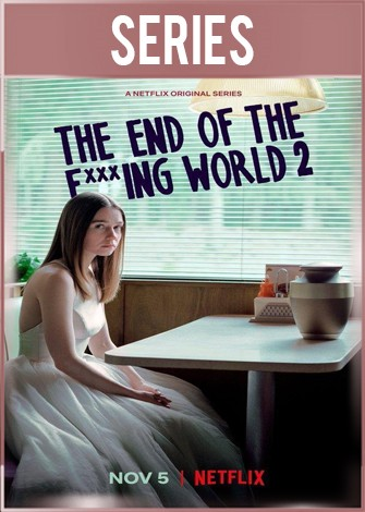 The End of the F***ing World 2 Temporada 2 Completa HD 720p Latino Dual