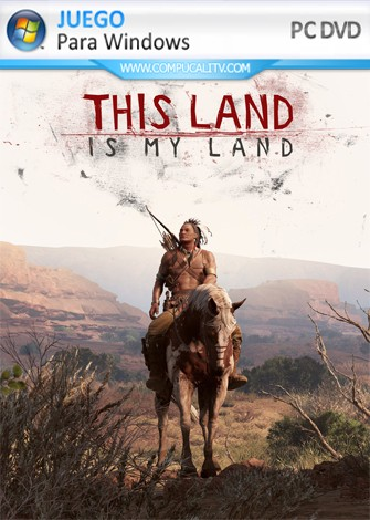 This Land Is My Land (2019) PC Full