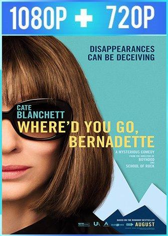 Dónde estás, Bernadette? (2019) HD 1080p y 720p Latino Dual