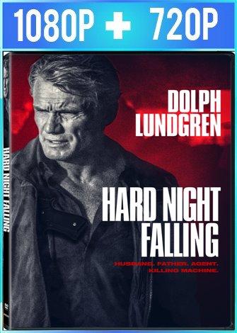 Hard Night Falling (2019) HD 1080p y 720p Latino Dual