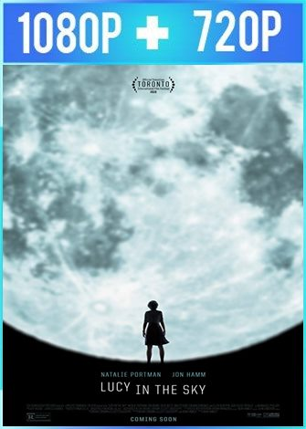 Lucy in the Sky (2019) HD 1080p y 720p Latino Dual