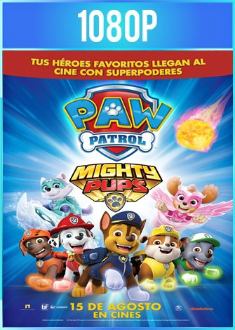 Mighty Pups, la poderosa patrulla (2018) HD 1080p Latino Dual
