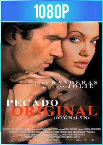 Original Sin [Pecado Original] (2001) HD 1080p Latino Dual