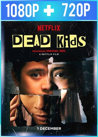 Dead Kids (2019) HD 1080p y 720p Latino Dual