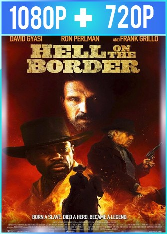 Hell on the Border (2019) HD 1080p y 720p Latino Dual