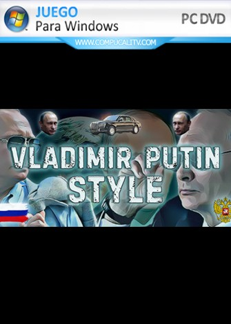 Vladimir Putin Style (2019) PC Full Español
