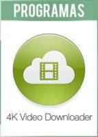 4K Video Downloader Versión Full Español