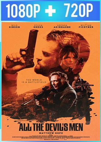 All the Devil's Men (2018) HD 1080p y 720p Latino Dual