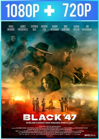 Black '47 (2018) HD 1080p y 720p Latino Dual