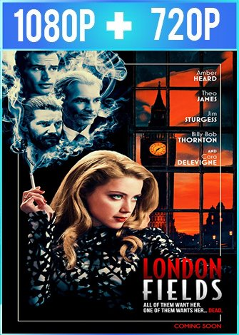 London Fields [Campos de Londres] (2018) HD 1080p y 720p Latino Dual