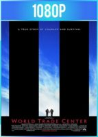 World Trade Center [Las torres gemelas] (2006) HD 1080p Latino Dual