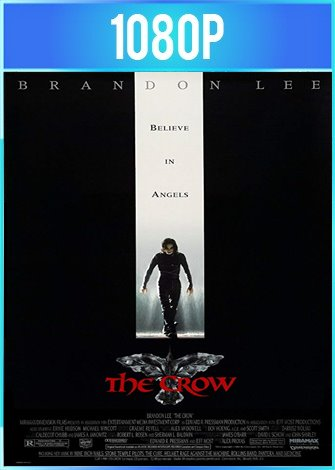 The Crow [El Cuervo] (1994) HD 1080p Latino Dual