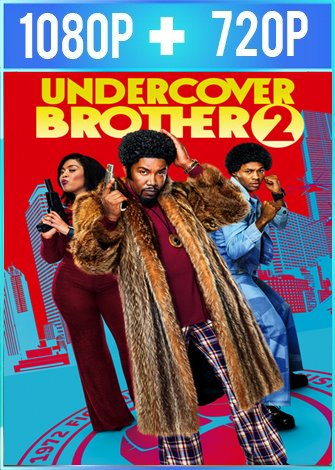 Undercover Brother 2 (2019) HD 1080p y 720p Latino Dual
