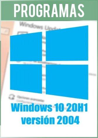 Windows 10 AIO 20H1 Versión 2004 [Pruebas/Anillo Lento] Español