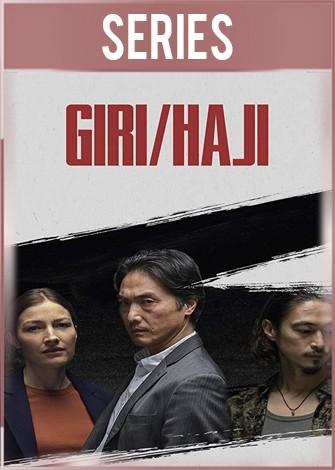 Giri/Haji Temporada 1 Completa HD 720p Latino Dual