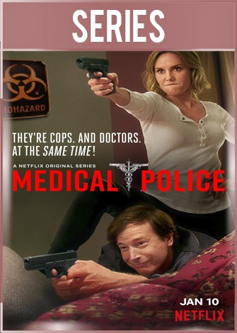 Medical Police Temporada 1 Completa HD 720p Latino Dual