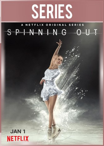 Spinning Out Temporada 1 Completa HD 720p Latino Dual
