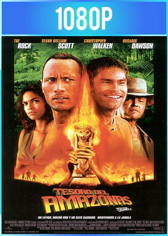 The Rundown [El tesoro del Amazonas] (2003) HD 1080p Latino Dual