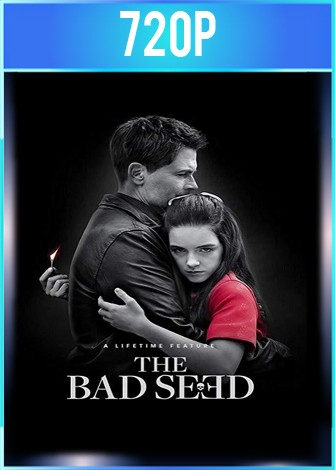 The Bad Seed (2018) HD 720p Latino Dual