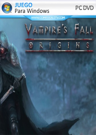 Vampires Fall Origins (2020) PC Full Español