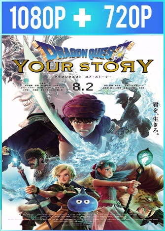 Dragon Quest: Your Story (2019) HD 1080p y 720p Latino Dual