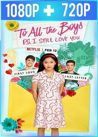A todos los chicos 2: P.D. Todavía te quiero (2020) HD 1080p y 720p Latino