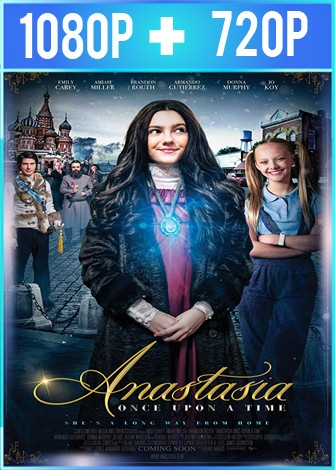 Anastasia Once Upon a Time (2019) HD 1080p y 720p Latino Dual