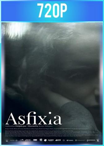 Asfixia (2019) HD 720p Latino