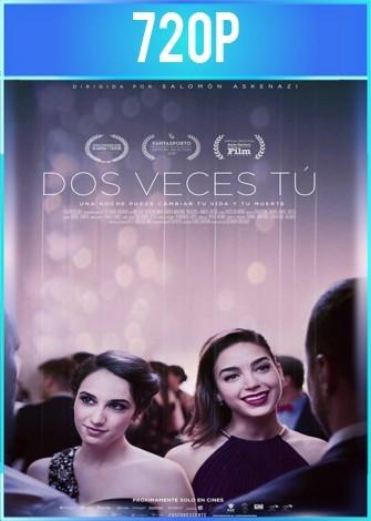 Dos veces tú (2018) HD 720p Latino