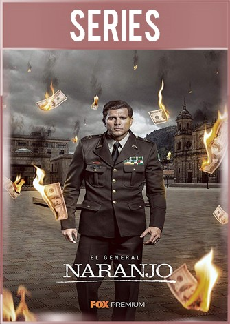 El General Naranjo Temporada 2 Completa HD 720p Latino