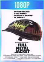Full Metal Jacket [Nacido para matar] (1987) HD 1080p Latino Dual