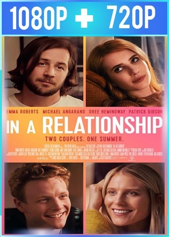 In a Relationship (2018) HD 1080p y 720p Latino Dual