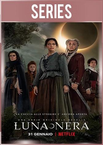 Luna Nera Temporada 1 Completa HD 720p Latino Dual