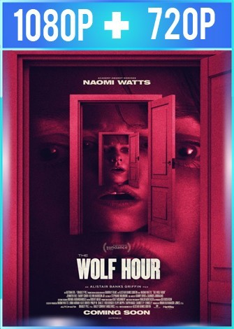 The Wolf Hour (2019) HD 1080p y 720p Latino Dual