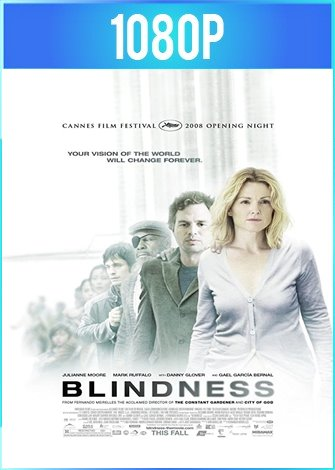 Blindness [Ceguera] (2008) BRRip HD 1080p Latino Dual