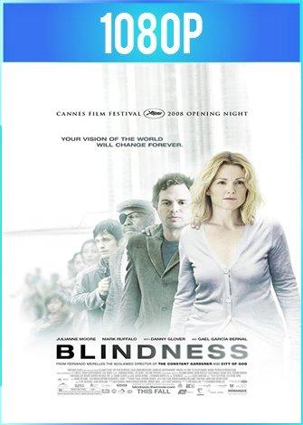 Blindness [Ceguera] (2008) BRRip HD 1080p Latino Dual