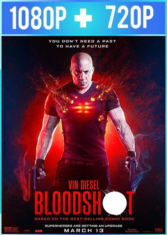 Bloodshot (2020) HD 1080p y 720p Latino Dual