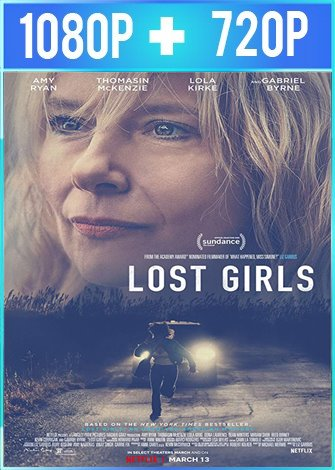 Lost Girls [Chicas perdidas] (2020) HD 1080p y 720p Latino Dual