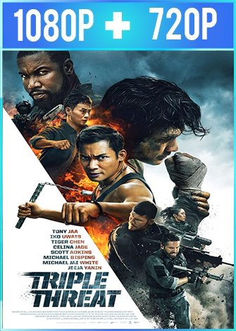 Triple amenaza (2019) HD 1080p y 720p Latino Dual