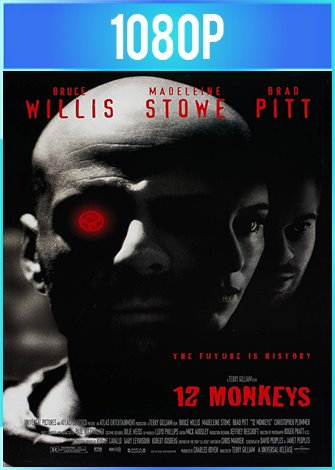 Twelve Monkeys [12 monos] (1995) HD 1080p Latino Dual